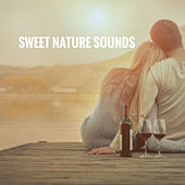 Sweet Nature Sounds by Various Artists