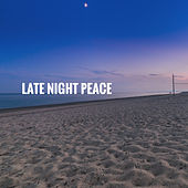 Late Night Peace by Various Artists
