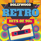 Bollywood Retro : Hits of 90s de Various Artists