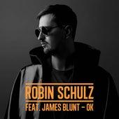 OK (feat. James Blunt) de Robin Schulz