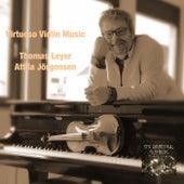 Virtuoso Violin Music by Thomas Leyer