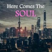 Here Comes The Soul de Various Artists
