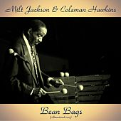 Bean Bags (Remastered 2017) by Milt Jackson
