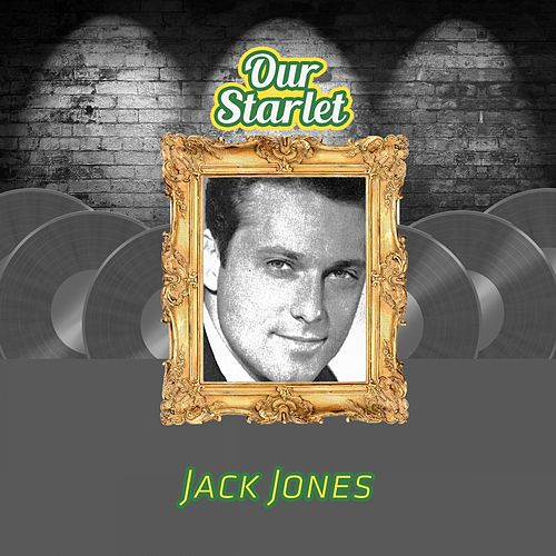 Our Starlet by Jack Jones