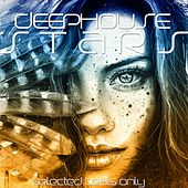 Deep House Stars (Selected Beats Only) by Various Artists