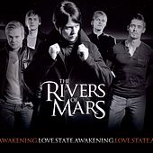 Love.State.Awakening by The Rivers Of Mars