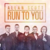 Run to You by Scott Allan