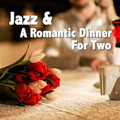 Jazz & A Romantic Dinner For Two de Various Artists