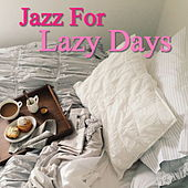 Jazz For Lazy Days de Various Artists
