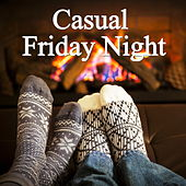 Casual Friday Night by Various Artists