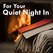 For Your Quiet Night In by Various Artists