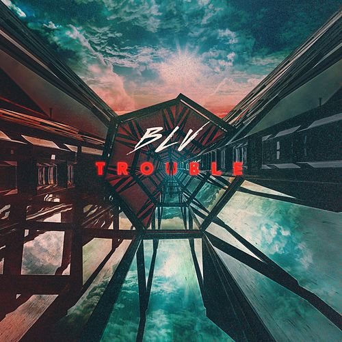 Trouble by Blv