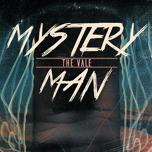 Mystery Man by Vale
