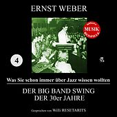 Der Big Band Swing der 30er Jahre (Was Sie schon immer über Jazz wissen wollten 4) de Various Artists