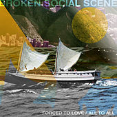 Forced To Love / All To All by Broken Social Scene