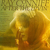 After The Lovin' by Ray Conniff