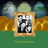 Our Starlet by The Coasters