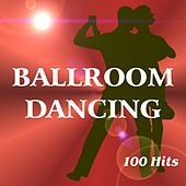 Ballroom dancing (100 hits) by Various Artists