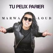 Tu peux parier de Marwa Loud