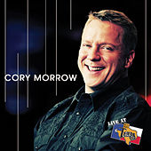 Live at Billy Bob's Texas Deluxe Edition by Cory Morrow