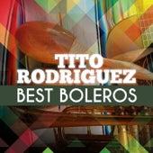 Best Boleros by Tito Rodriguez