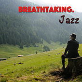 Breathtaking. Jazz de Various Artists