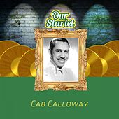 Our Starlet di Cab Calloway
