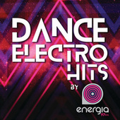 Dance Electro Hits di Various Artists