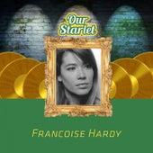 Our Starlet de Francoise Hardy
