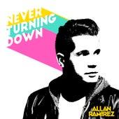 Never Turning Down de Allan Ramirez