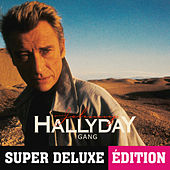 Gang (Super deluxe édition) de Johnny Hallyday