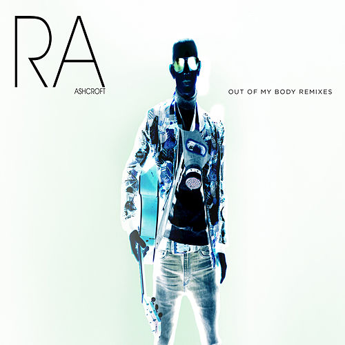 Out Of My Body (Remixes) by Richard Ashcroft