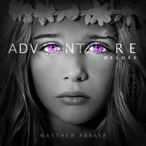 Adventure (Deluxe) by Matthew Parker