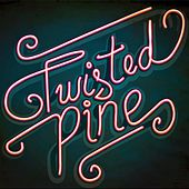 Twisted Pine de Twisted Pine