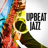 Upbeat Jazz by Various Artists