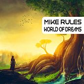 World of Dreams by Mike Rules