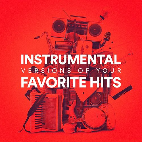 Instrumental Versions of Your Favorite Hits von The Karaoke Crew (1)