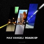 Roads EP de Max Vangeli