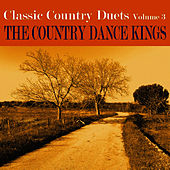 Classic Country Duets, Vol. 3 by Country Dance Kings