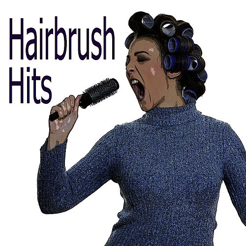 Hairbrush Hits by Studio All Stars