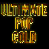 Ultimate Pop Gold by Studio All Stars