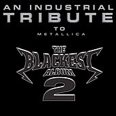 The Blackest Album 2: An Industrial Tribute To Metallica de Various Artists