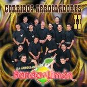 Corridos Arrolladores II by La Arrolladora Banda El Limon