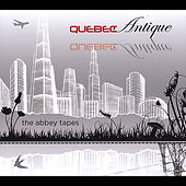 The Abbey Tapes by Quebec Antique