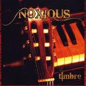 Timbre de Noxious