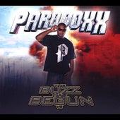 The Buzz Has Begun, Vol. 2 by Paradoxx