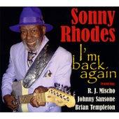 I'm Back Again by Sonny Rhodes
