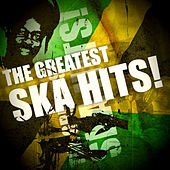The Greatest Ska Hits! by Various Artists