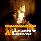 The Best of Learner & Loewe by Various Artists