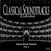 Classical Soundtracks Collection - Great Movie Themes, Vol. 4 by Various Artists